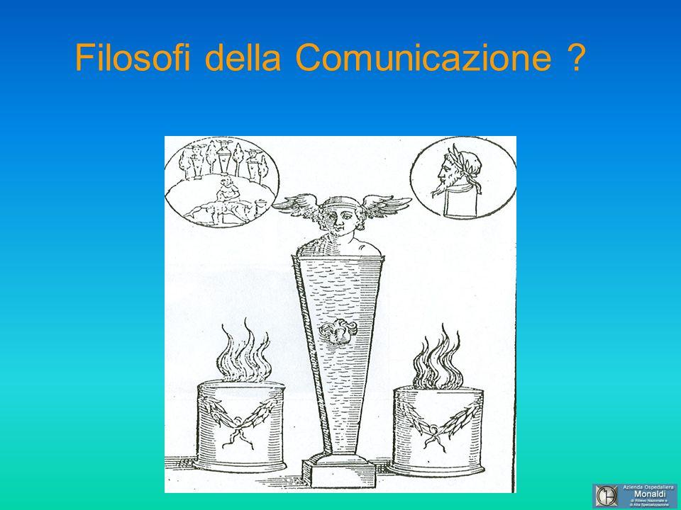 Filosofi della Comunicazione ?