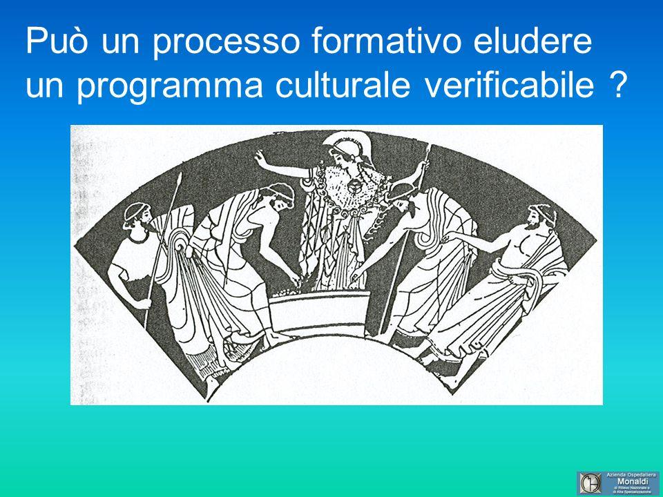 Può un processo formativo eludere un programma culturale verificabile ?