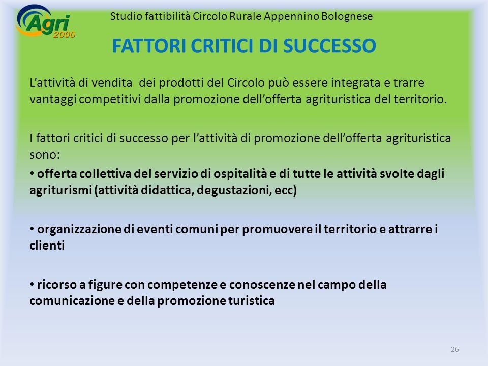 Lattività di vendita dei prodotti del Circolo può essere integrata e trarre vantaggi competitivi dalla promozione dellofferta agrituristica del territorio.