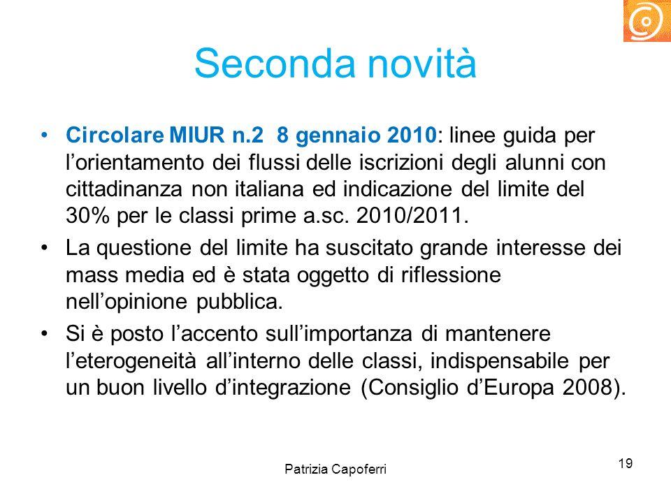 Seconda novità Circolare MIUR n.2 8 gennaio 2010: linee guida per lorientamento dei flussi delle iscrizioni degli alunni con cittadinanza non italiana