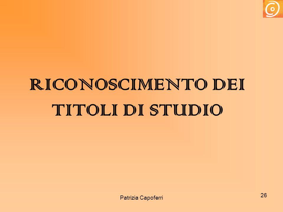 26 RICONOSCIMENTO DEI TITOLI DI STUDIO Patrizia Capoferri