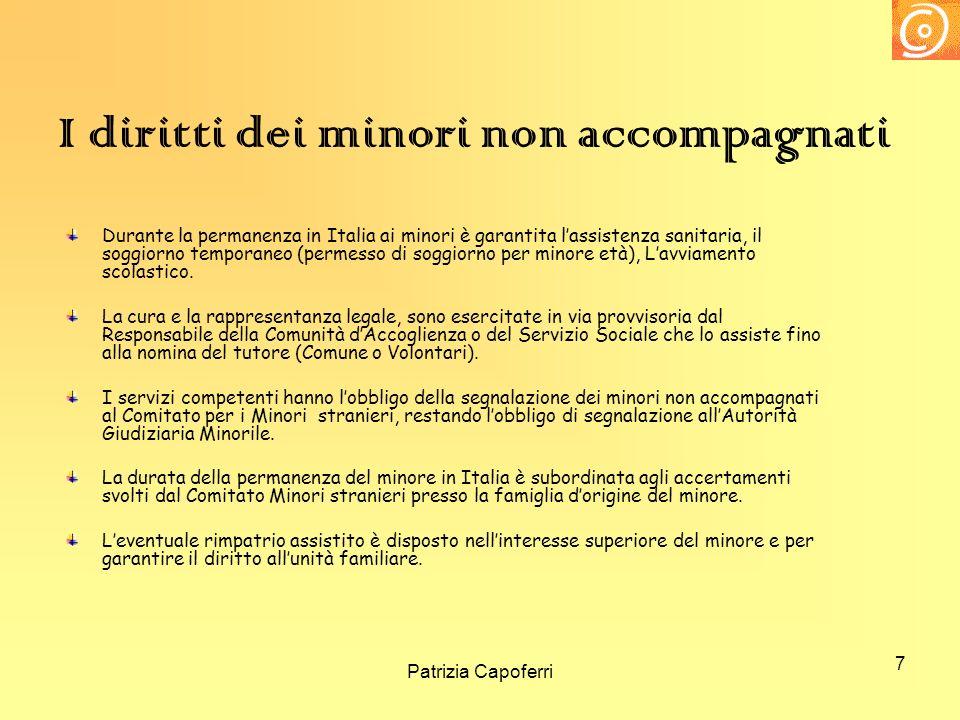 7 I diritti dei minori non accompagnati Durante la permanenza in Italia ai minori è garantita lassistenza sanitaria, il soggiorno temporaneo (permesso