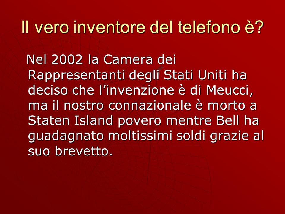 Il vero inventore del telefono è.