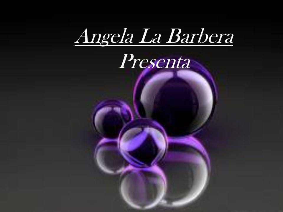 Angela La Barbera Presenta