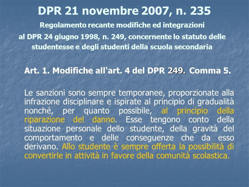 DPR 21 novembre 2007, n. 235 Regolamento recante modifiche ed integrazioni al DPR 24 giugno 1998, n. 249, concernente lo statuto delle studentesse e d