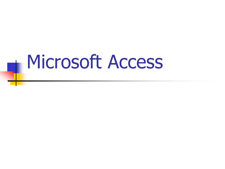 Microsoft Access61 Provate a vedere cosa succede se… 1.