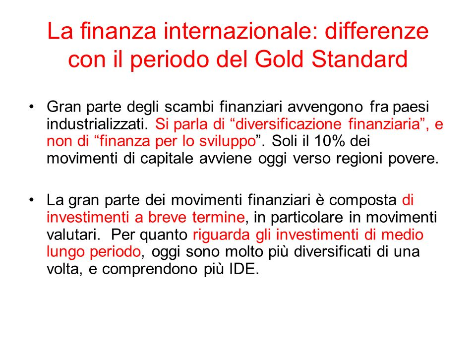Movimenti di capitale nella prima globalizzazione e oggi.