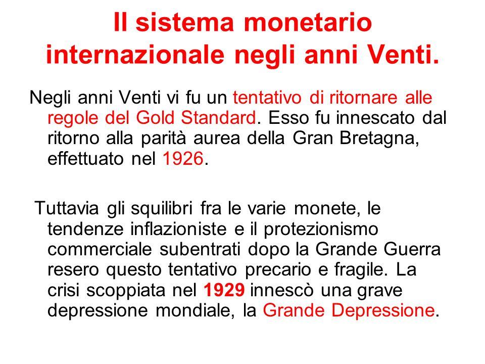 La grande depressione Il suo inizio è dovuto ai due shock impartiti dalleconomia americana al sistema economico mondiale.