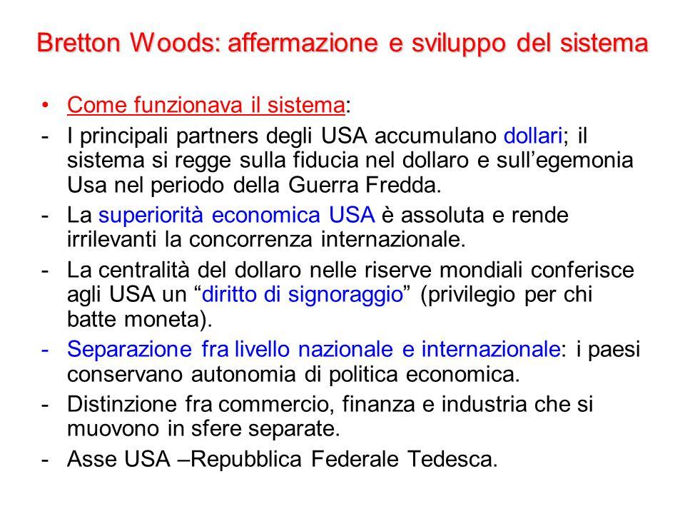 Il sistema commerciale internazionale: il GATT A Bretton Woods venne decisa la costituzione di una Organizzazione Internazionale del Commercio.