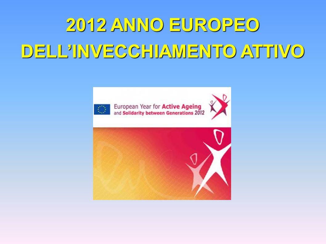 2012 ANNO EUROPEO DELLINVECCHIAMENTO ATTIVO