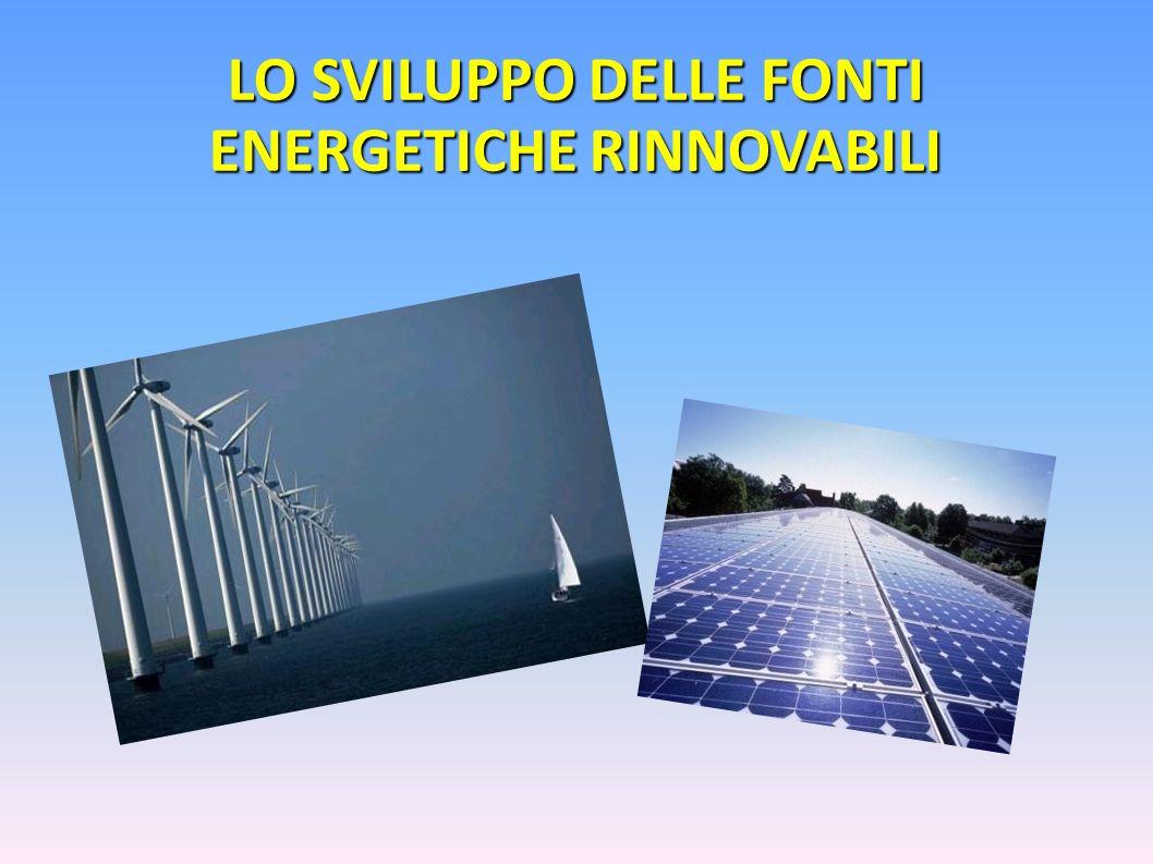 LO SVILUPPO DELLE FONTI ENERGETICHE RINNOVABILI