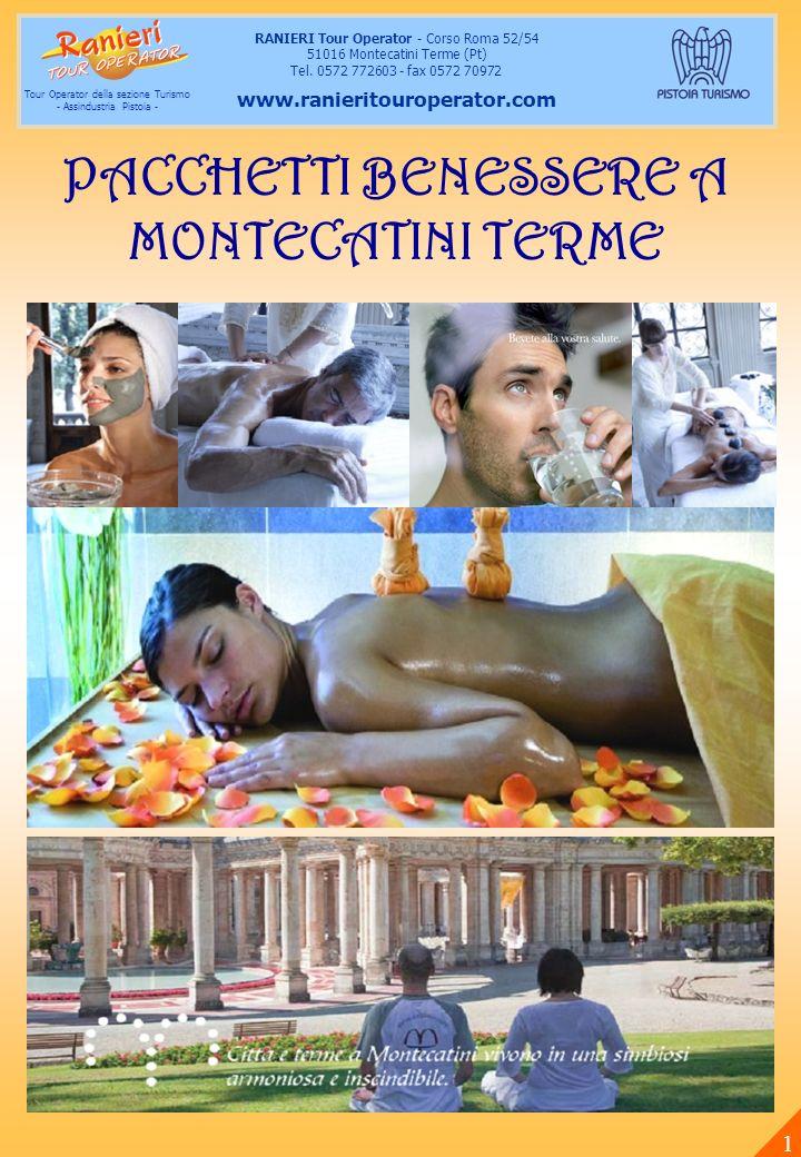 RANIERI Tour Operator - Corso Roma 52/54 51016 Montecatini Terme (Pt) Tel. 0572 772603 - fax 0572 70972 www.ranieritouroperator.com Tour Operator dell