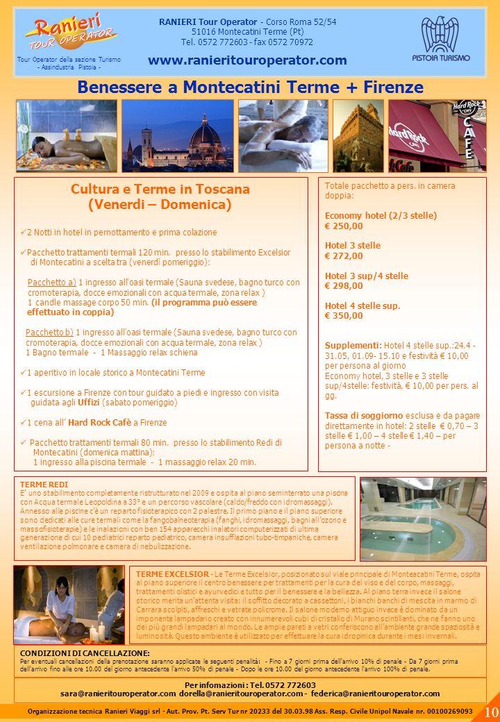 Cultura e Terme in Toscana (Venerdi – Domenica) 2 Notti in hotel in pernottamento e prima colazione Pacchetto trattamenti termali 120 min. presso lo s