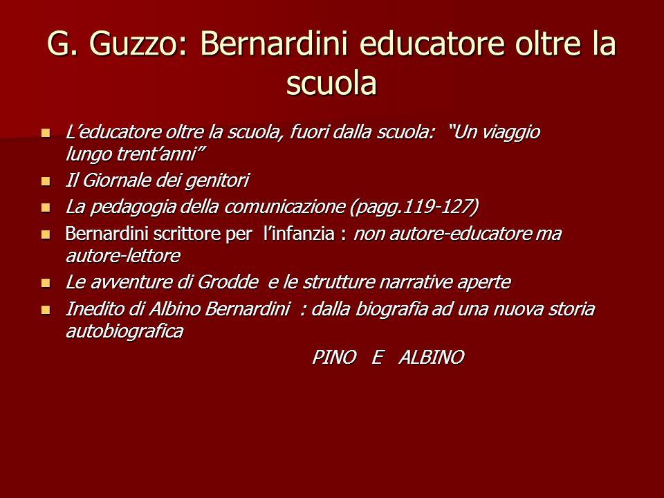 Giuseppe Guzzo e Albino Bernardini – LINEDITO DI 13 PAGINE LE CONFIDENZE DI UN AMICO FRATERNO GLI ATTI DI VIOLENZA - Il trasferimento dalla terza classe della maestra Balzani.