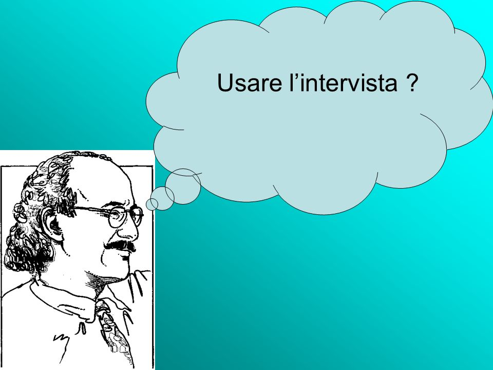 Usare lintervista ?