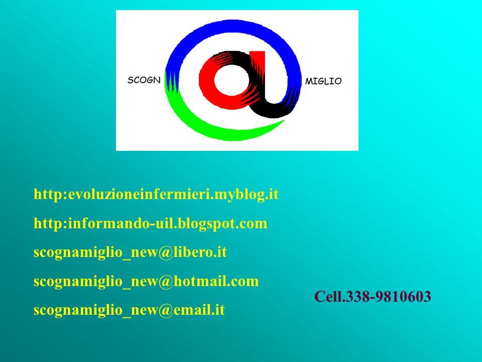 http:evoluzioneinfermieri.myblog.it http:informando-uil.blogspot.com scognamiglio_new@libero.it scognamiglio_new@hotmail.com scognamiglio_new@email.it