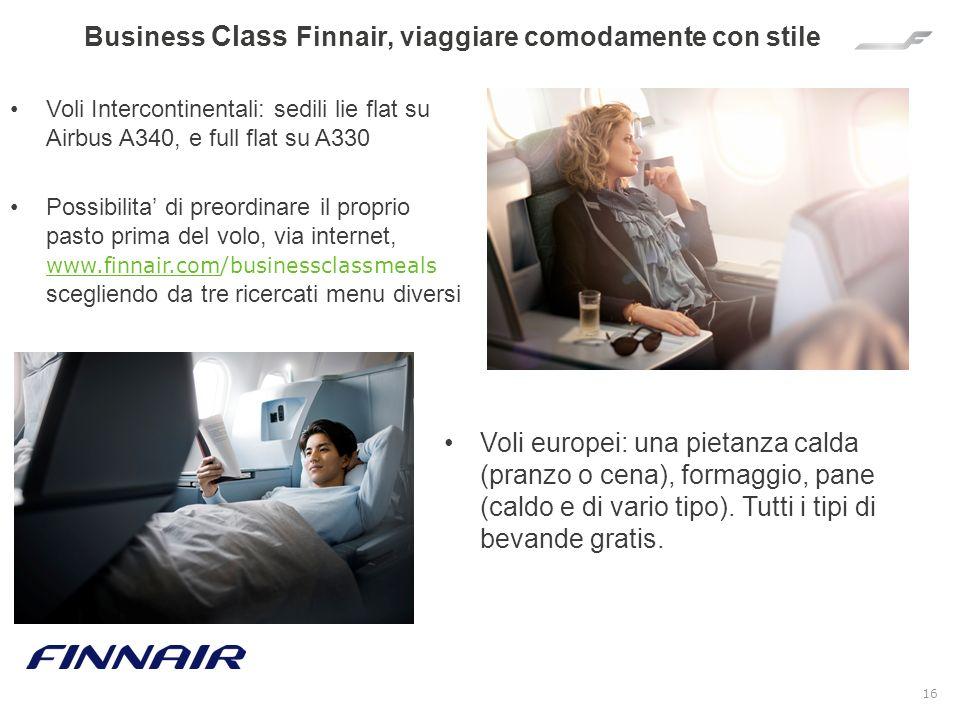 16 Business Class Finnair, viaggiare comodamente con stile Voli Intercontinentali: sedili lie flat su Airbus A340, e full flat su A330 Possibilita di