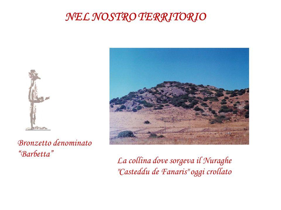 La collina dove sorgeva il Nuraghe
