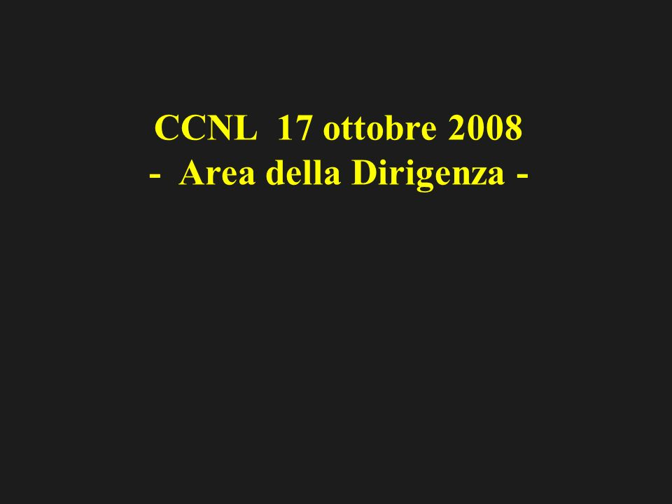CCNL 17 ottobre 2008 - Area della Dirigenza -