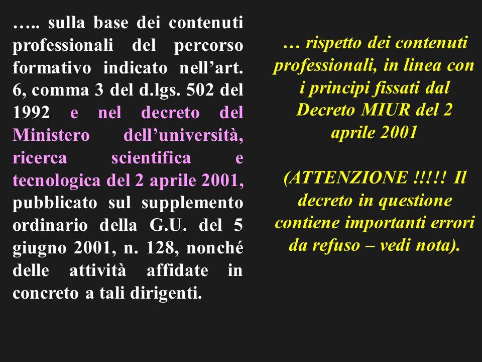 ….. sulla base dei contenuti professionali del percorso formativo indicato nellart.