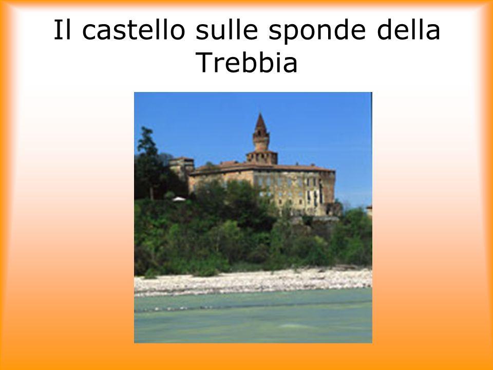 Il castello sulle sponde della Trebbia