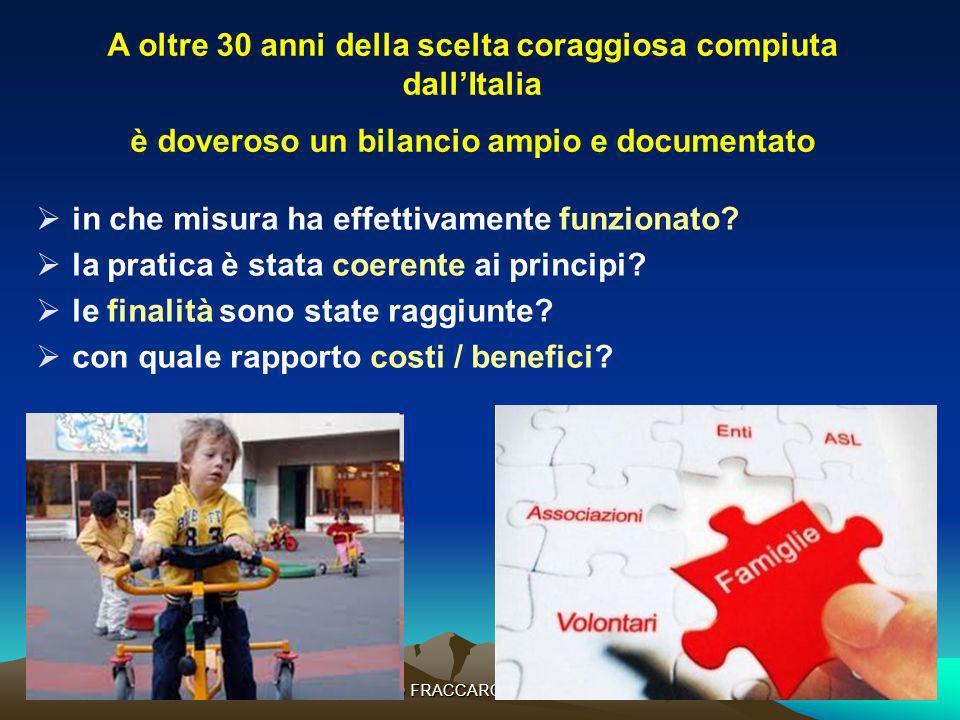 MARIO FRACCARO-20 aprile 201214 in che misura ha effettivamente funzionato? la pratica è stata coerente ai principi? le finalità sono state raggiunte?