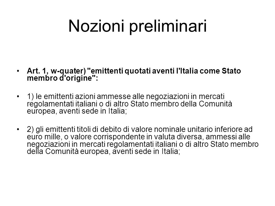 Nozioni preliminari Segue: Art.