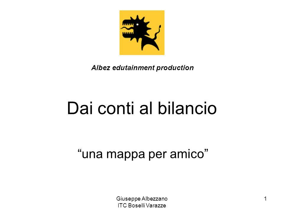 Giuseppe Albezzano ITC Boselli Varazze 1 Dai conti al bilancio una mappa per amico Albez edutainment production