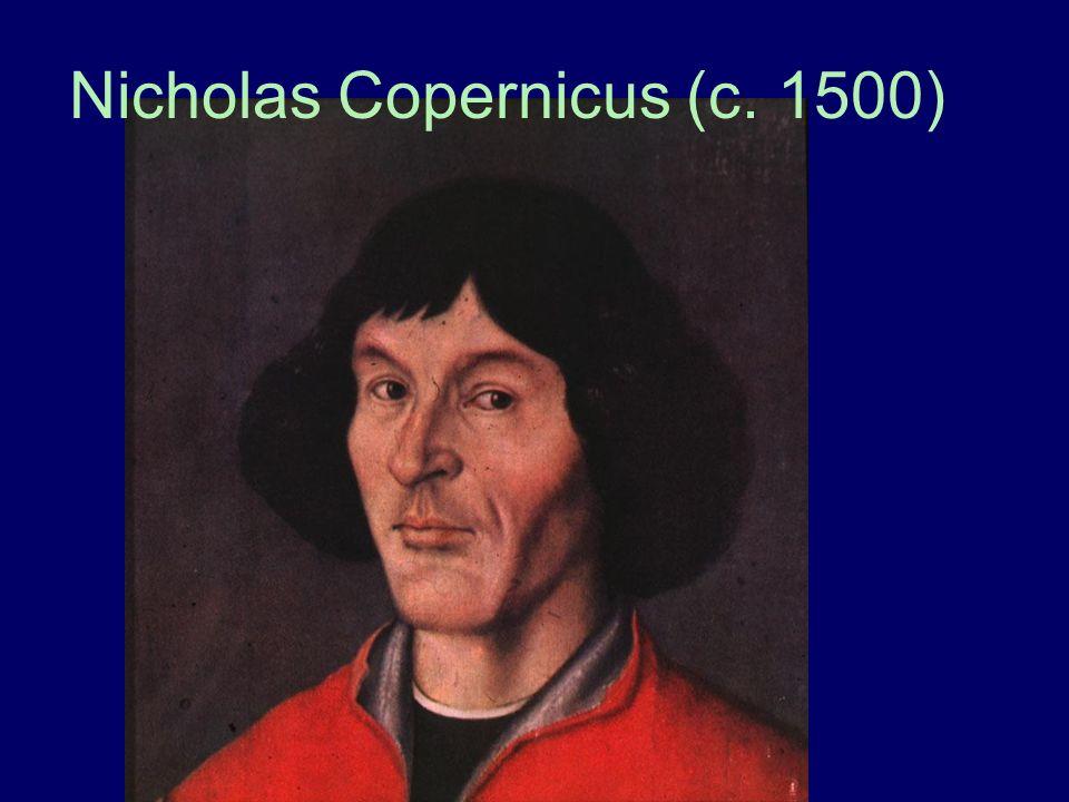 Nicholas Copernicus (c. 1500)