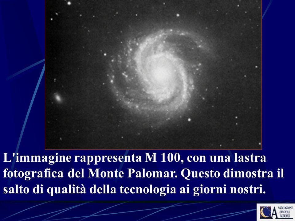 L'immagine rappresenta M 100, con una lastra fotografica del Monte Palomar. Questo dimostra il salto di qualità della tecnologia ai giorni nostri.