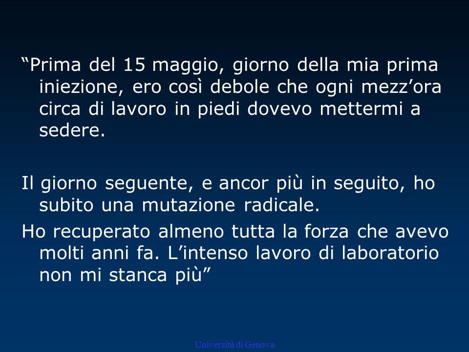 Università di Genova ERRORI METODOLOGICI Un caso solamente Coinvolgimento personale Mancanza di controllo RILEVANZA DELLESPERIMENTO Concetto di secrezione interna