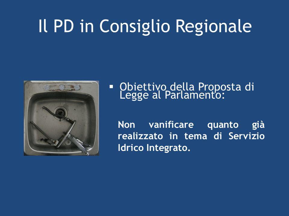 Il PD in Consiglio Regionale Obiettivo della Proposta di Legge al Parlamento: Non vanificare quanto già realizzato in tema di Servizio Idrico Integrato.