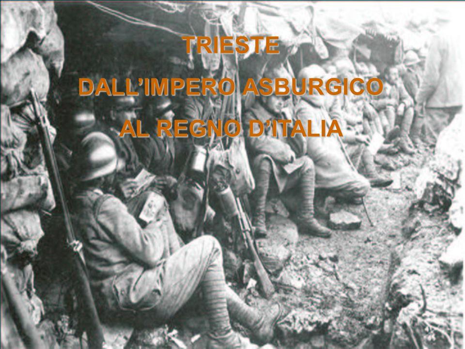 TRIESTE DALLIMPERO ASBURGICO AL REGNO DITALIA