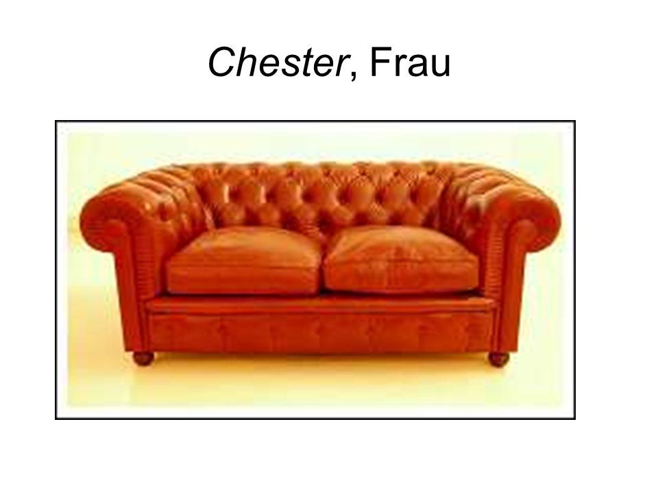 Chester, Frau