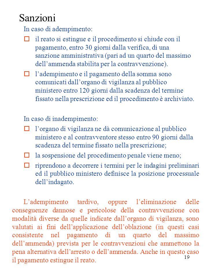 18 Prescrizione La prescrizione consiste in un atto scritto con il quale lorgano di vigilanza impartisce al contravventore (datore di lavoro, dirigent