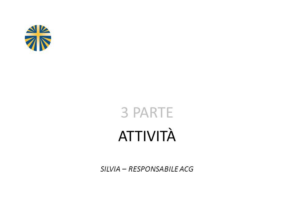 3 PARTE ATTIVITÀ SILVIA – RESPONSABILE ACG