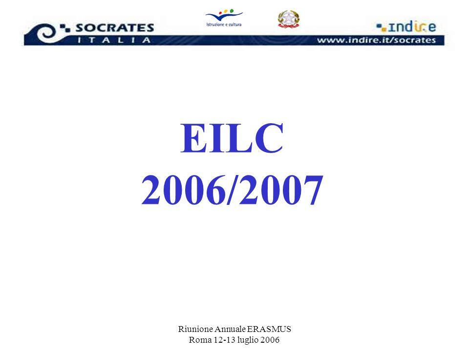 Riunione Annuale ERASMUS Roma 12-13 luglio 2006 EILC 2006/2007