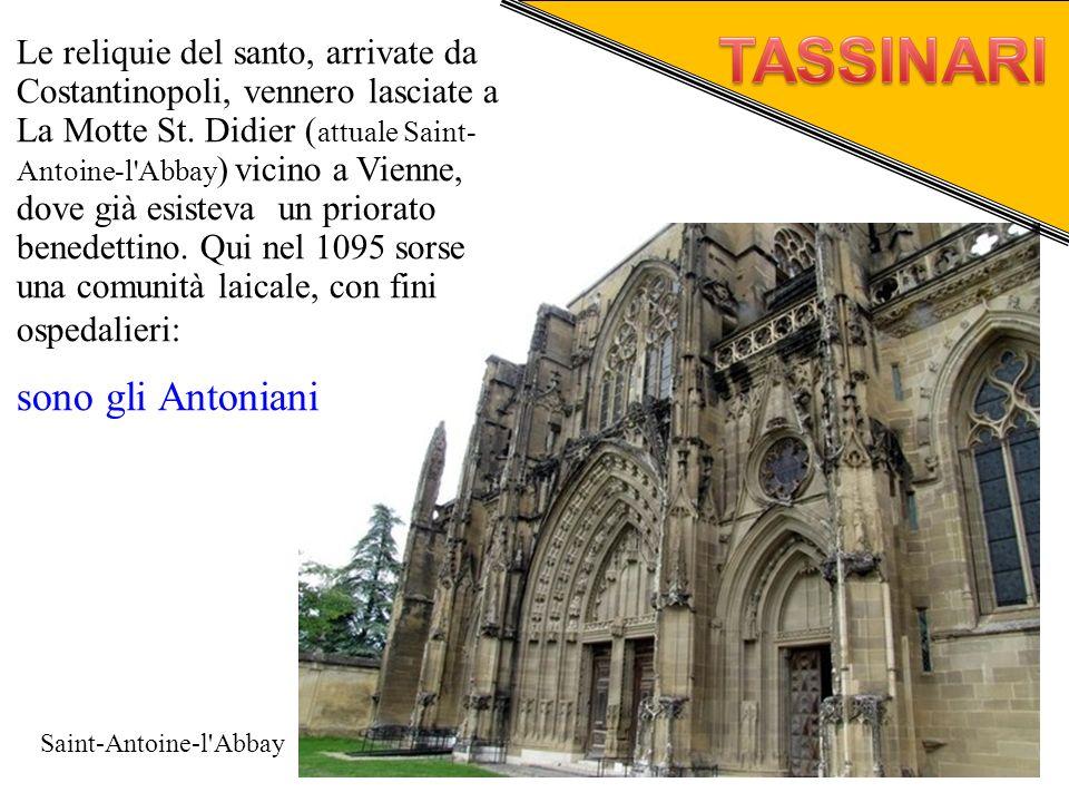 Le reliquie del santo, arrivate da Costantinopoli, vennero lasciate a La Motte St. Didier ( attuale Saint- Antoine-l'Abbay ) vicino a Vienne, dove già