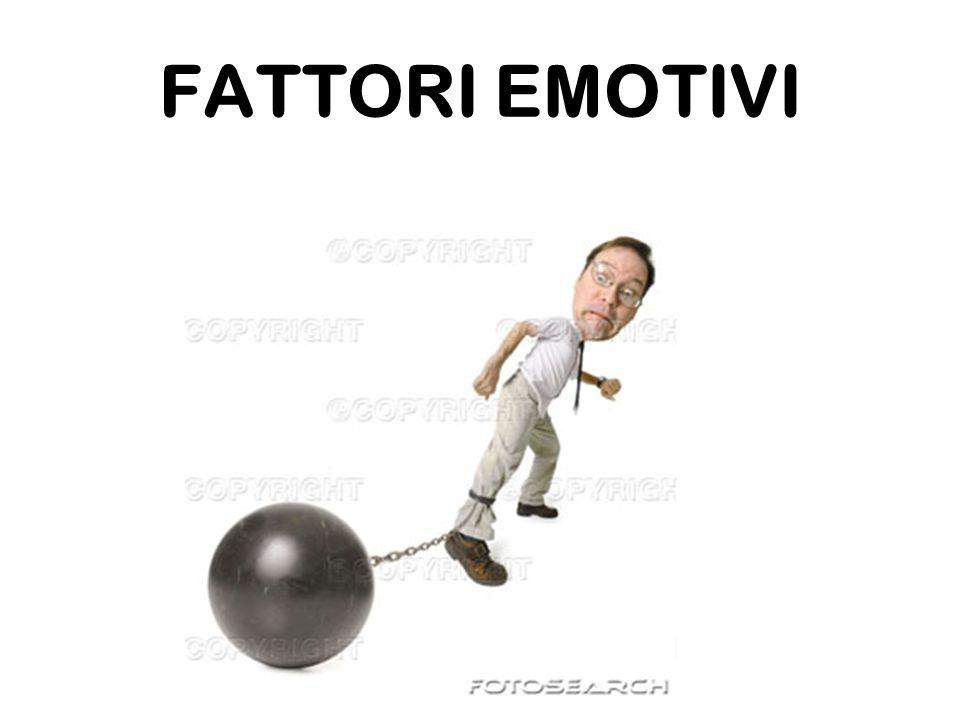 FATTORI EMOTIVI