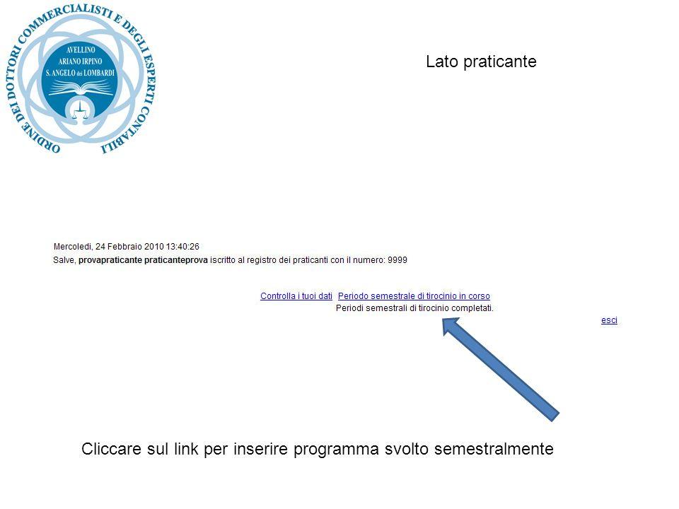 Lato praticante Cliccare sul link per inserire programma svolto semestralmente