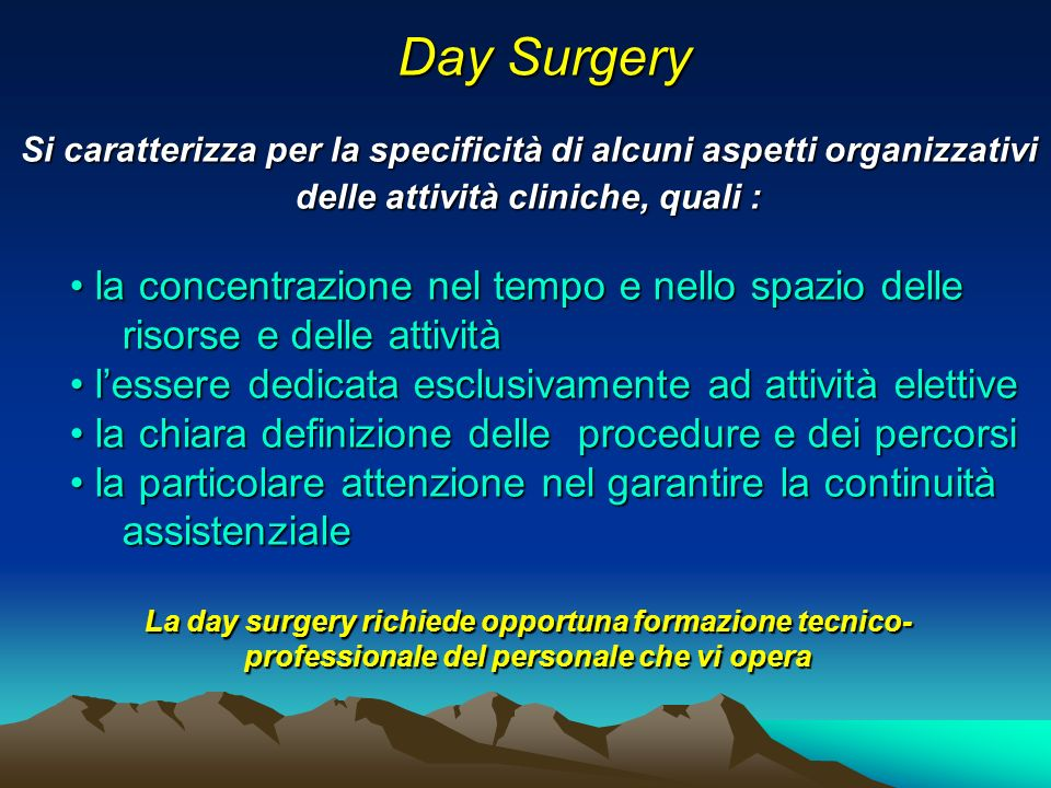 Prospettive cliniche della Day Surgery Estensione degli interventi chirurgici (colecistectomia laparoscopica, interventi sulla tiroide, ecc.) Estensione degli interventi chirurgici (colecistectomia laparoscopica, interventi sulla tiroide, ecc.) Estensione della metodica nei pazienti anziani Estensione della metodica nei pazienti anziani Estensione degli interventi chirurgici (colecistectomia laparoscopica, interventi sulla tiroide, ecc.) Estensione degli interventi chirurgici (colecistectomia laparoscopica, interventi sulla tiroide, ecc.) Estensione della metodica nei pazienti anziani Estensione della metodica nei pazienti anziani