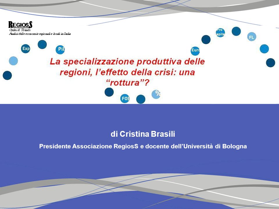 7.La specializzazione produttiva della Sardegna, leffetto della crisi: una rottura.