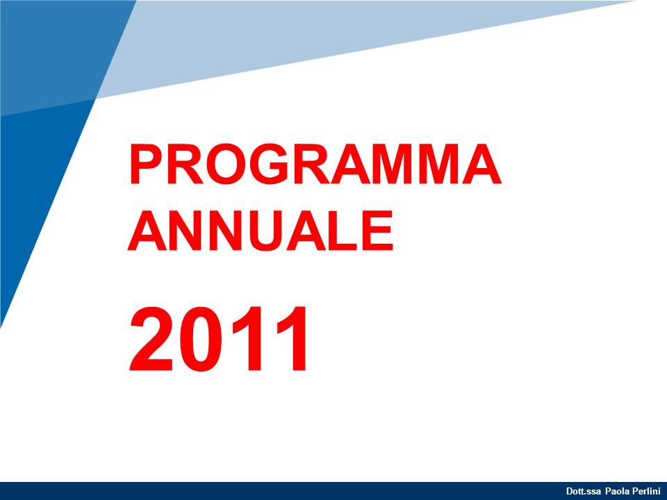 Dott.ssa Paola Perlini PROGRAMMA ANNUALE 2011