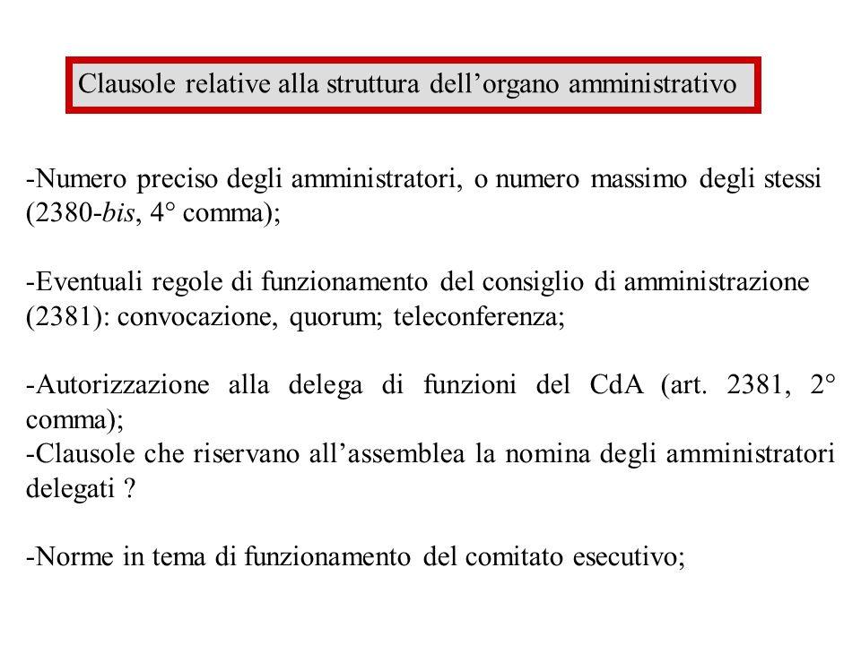 CLAUSOLE RELATIVE ALLA RAPPRESENTANZA Individuazione degli amministratori con potere di rappresentanza (art.
