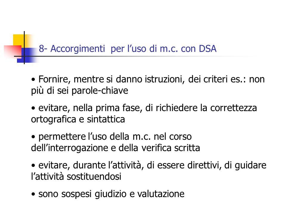 8- Accorgimenti per luso di m.c.
