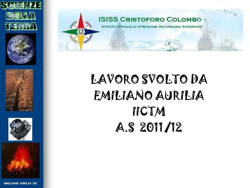 LAVORO SVOLTO DA EMILIANO AURILIA IICTM A.S 2011/12