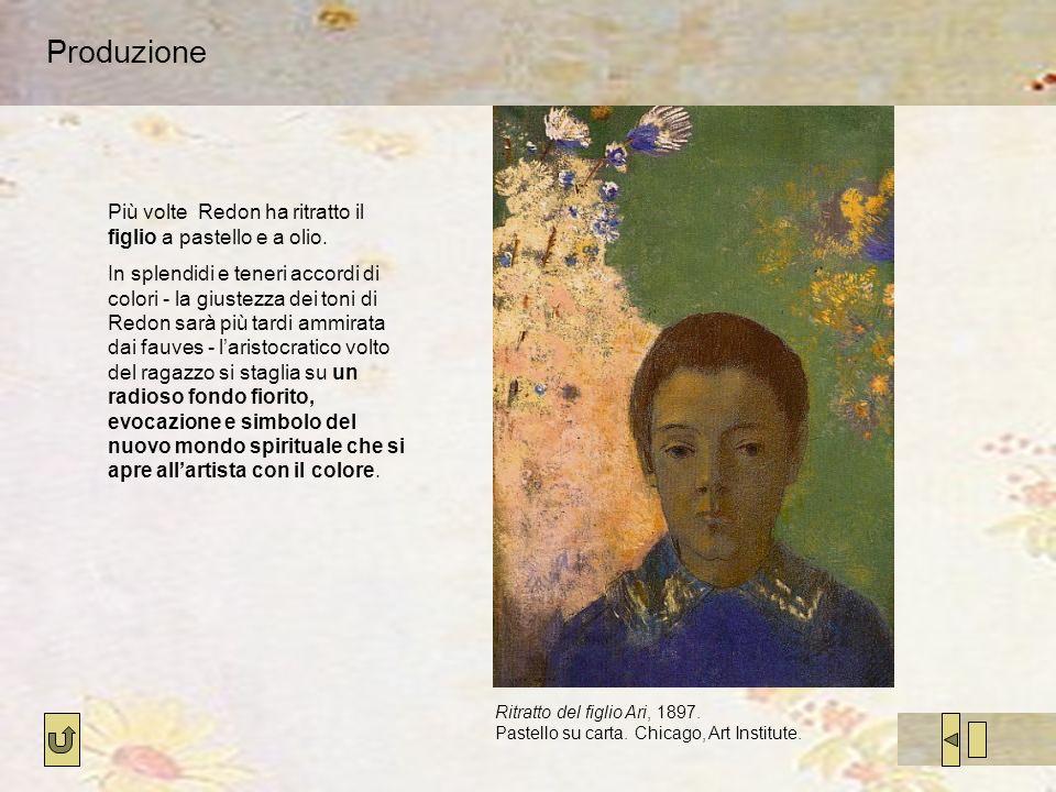 Produzione Ritratto del figlio Ari, 1897. Pastello su carta. Chicago, Art Institute. Più volte Redon ha ritratto il figlio a pastello e a olio. In spl
