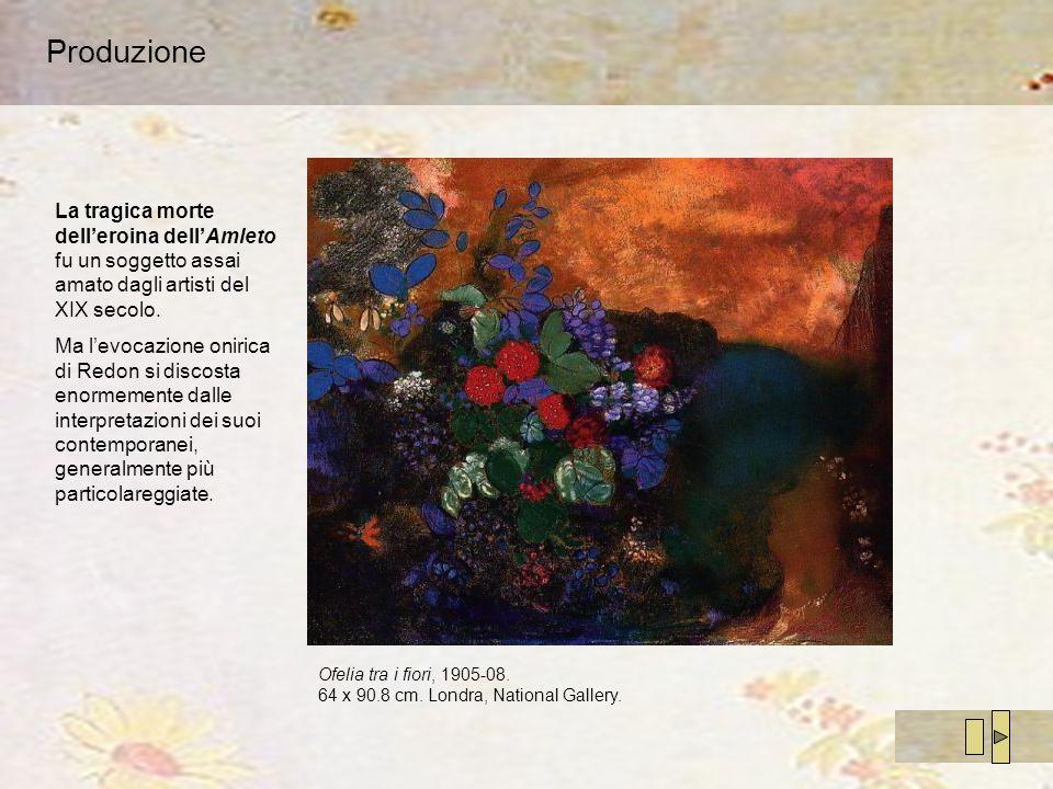 Produzione Ofelia tra i fiori, 1905-08. 64 x 90.8 cm. Londra, National Gallery. La tragica morte delleroina dellAmleto fu un soggetto assai amato dagl