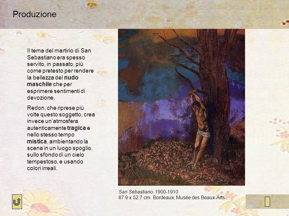 Produzione San Sebastiano, 1900-1910. 67.9 x 52.7 cm. Bordeaux, Musée des Beaux-Arts. Il tema del martirio di San Sebastiano era spesso servito, in pa