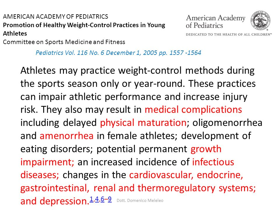 Athletes may practice weight-control methods during the sports season only or year-round. These practices can impair athletic performance and increase